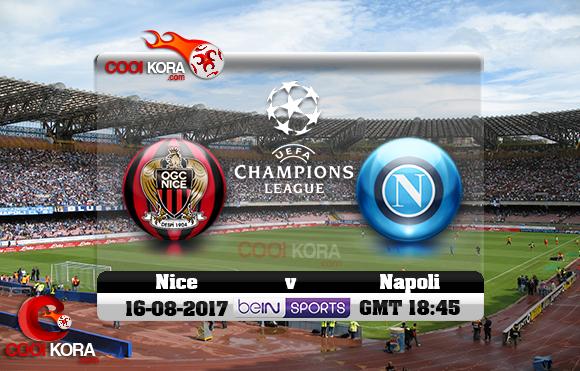 مشاهدة مباراة نابولي ونيس اليوم 16-8-2017 في دوري أبطال أوروبا