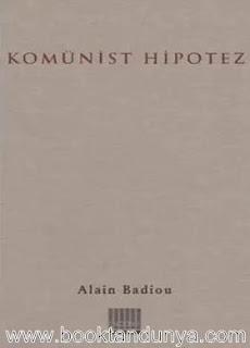 Alain Badiou - Komünist Hipotez