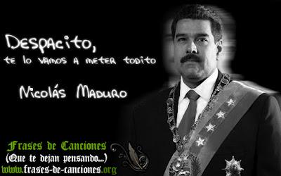 Meme de Humor : Despacito versión Nicolás Maduro