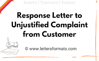 Response Letter to Unjustified Complaint from Customer Format