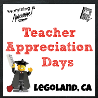 Legoland Teacher Appreciation