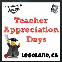 Legoland Teacher Appreciation