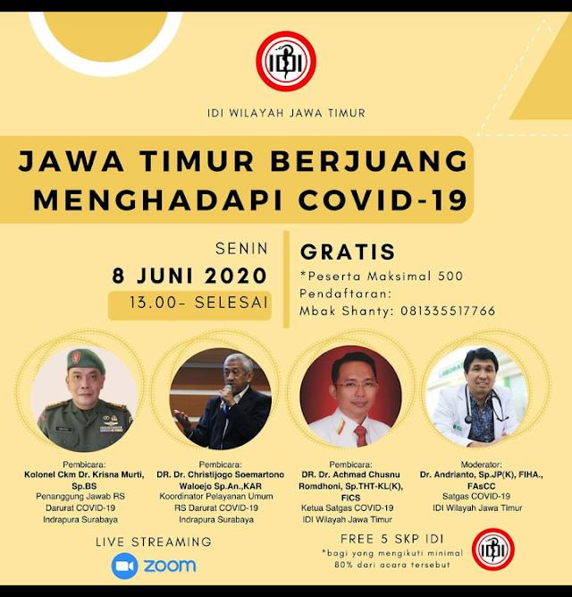 """Free SKP IDI Webinar """"Jawa Timur Berjuang Menghadapi COVID-19""""   dilaksanakan hari senin pukul 13.00- selesai"""
