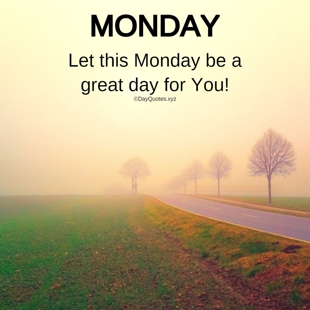 Best Monday Quotes And Images To Kick Start A New Week