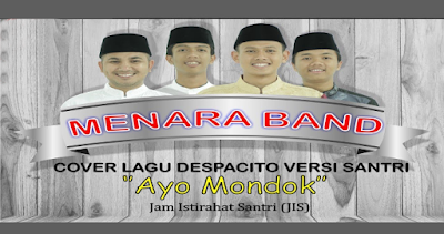 Ayo Mondok - Menara Band