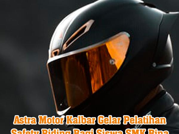 Astra Motor Kalbar Gelar Pelatihan Safety Riding Bagi Siswa SMK Bina Utama Pontianak