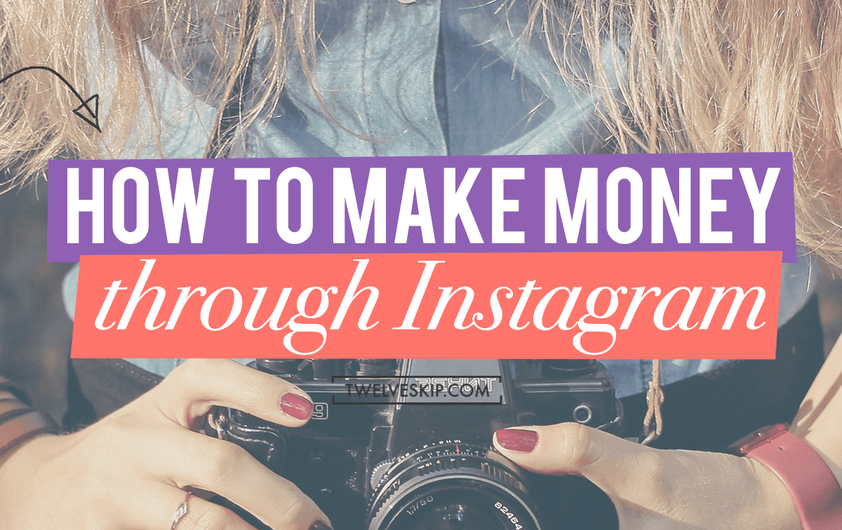 How To Earn Money Through Instagram