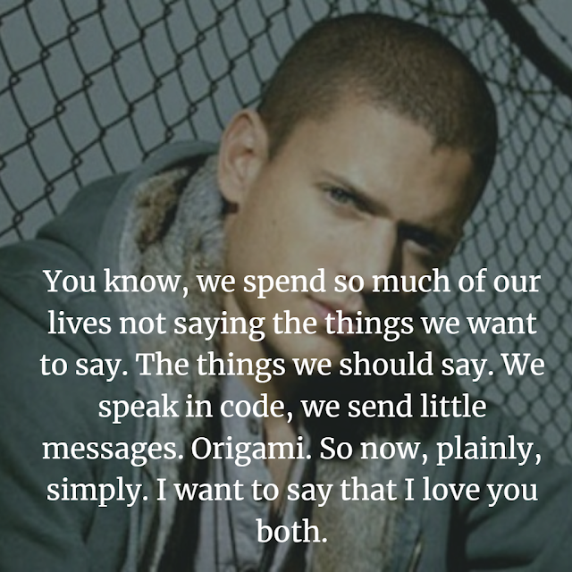 Top Michael Scofield Quotes PIRSON  BREAK