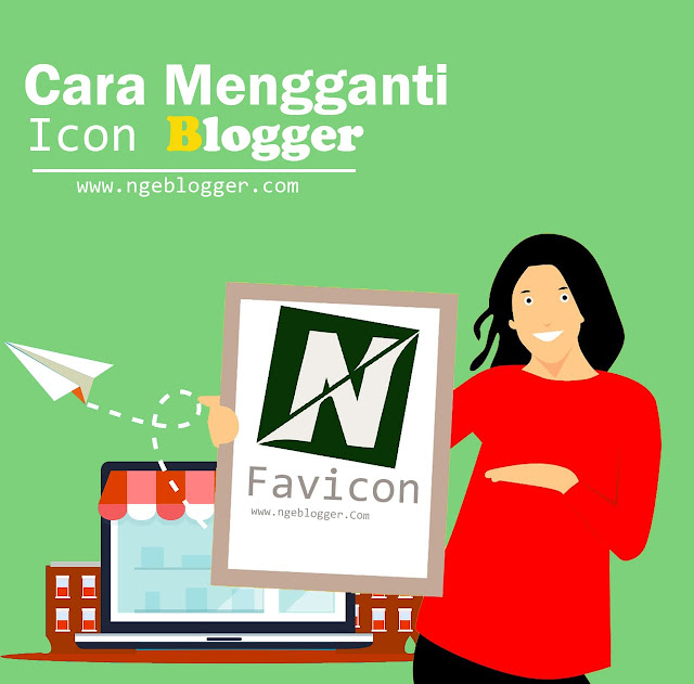 Tutorial Mengganti Favicon Blog