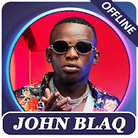John Blaq songs, offline Apk free Download for Android