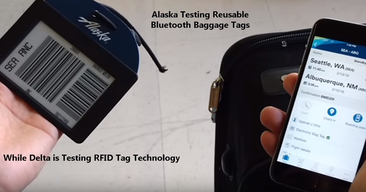 Alaska Airlines Tests Reusable Electronic Luggage Tags While Delta ...