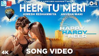 Heer Tu Meri Lyrics | Happy Hardy And Heer | Himesh Reshammiya