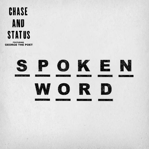 Chase & Status - Spoken Word (feat. George the Poet) - Single Cover