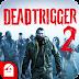 DEAD TRIGGER 2 MOD APK v1.3.3 Zombie Shooter Terbaru 2017