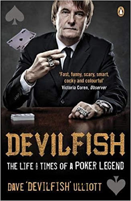 DAVE ''DEVILFISH'' ULLIOTT: The Life And Times of a Poker Legend