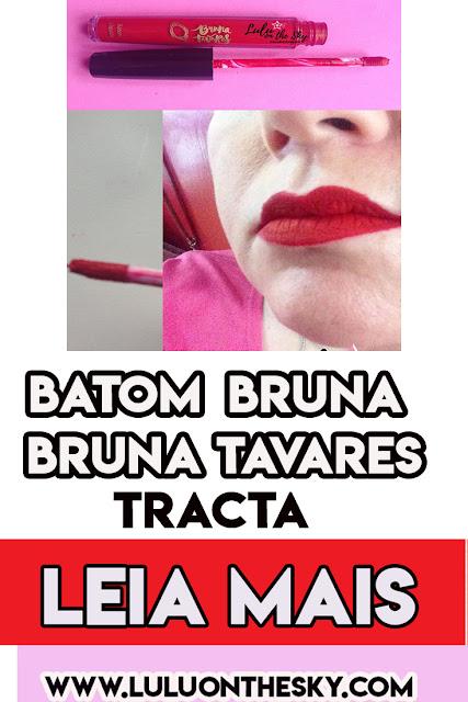 BATOM LÍQUIDO MATTE  BRUNA - BRUNA TAVARES