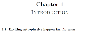 An example of text using LaTeX showing Chapter 1 Exciting astrophysics happen far, far away