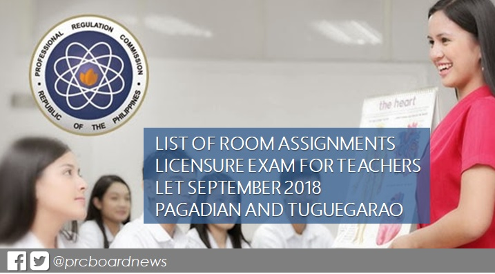 Room Assignments: September 2018 LET in Pagadian and Tuguegarao