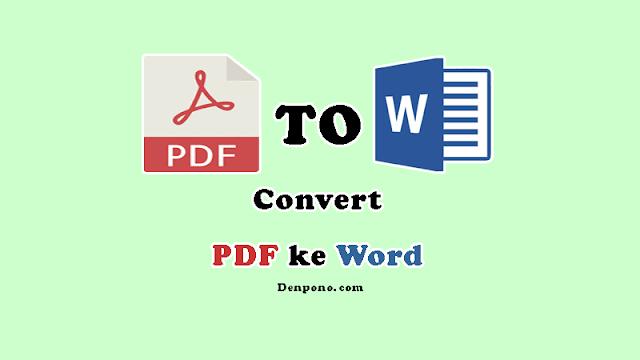 Cara Mengubah PDF ke WORD di Hp, Mudah dan Tanpa Aplikasi