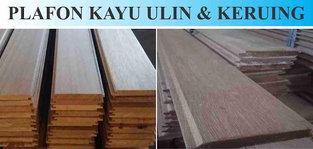 plafon kayu ulin dan plafon kayu keruing