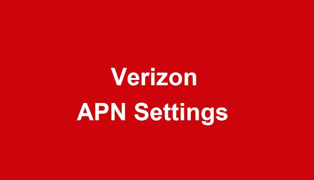 Verizon APN Settings  2021 | Verizon Wireless APN Settings Android, iPhone