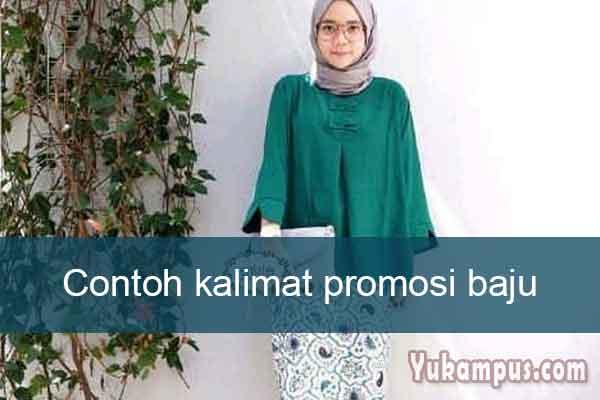 4 Contoh Kalimat Promosi Baju Anak Muslim Batik Distro Yukampus