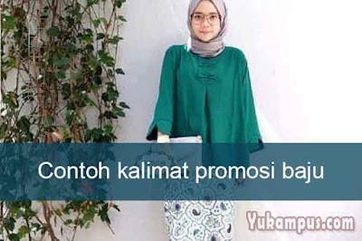 contoh kalimat promosi baju