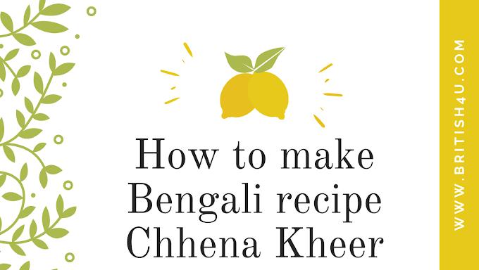 बंगाली रेसिपी छेना खीर कैसे बनाई जाती है ,How to make Bengali recipe Chhena Kheer