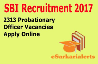 SBI Recruitment 2017 | State Bank of India 2313 PO Jobs Notification