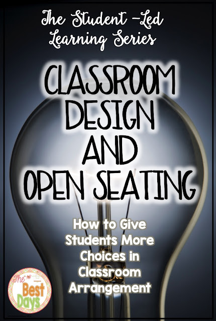 Open seating, classroom design, student-led learning, student centered, classroom climate