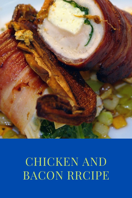Chicken and Bacon Recipe