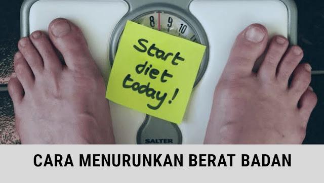 Cara Menurunkan Berat Badan paling Efektif