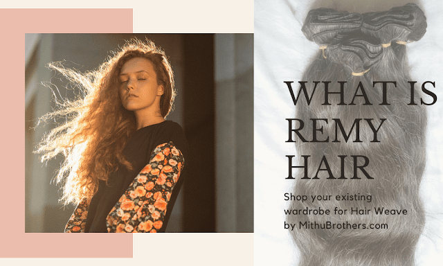 Truly - What is Remy hair?