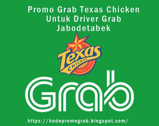 Promo Grab Texas Chicken Untuk Driver Grab Jabodetabek