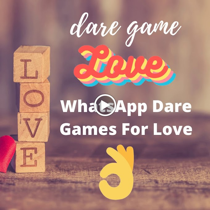 Find Top 100+ Whatsapp Truth and Dare Questions Answers Game