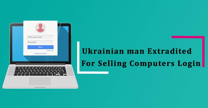 Ukrainian man Extradited