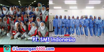 Lowongan Kerja PT. SMT Indonesia Kawasan EJIP Cikarang