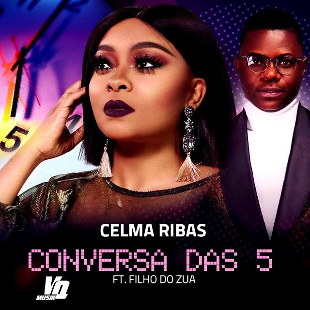 Celma Ribas & Filho Do Zua - Conversa-das-5