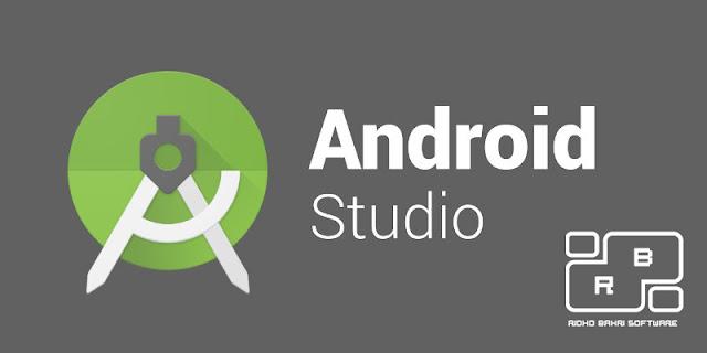 Android Studio Tidak Bisa Dibuka -  Mungkin ini Alasannya