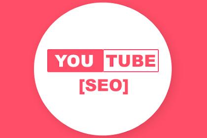 Panduan Lengkap Cara Optimasi SEO YouTube Terbaru 2020