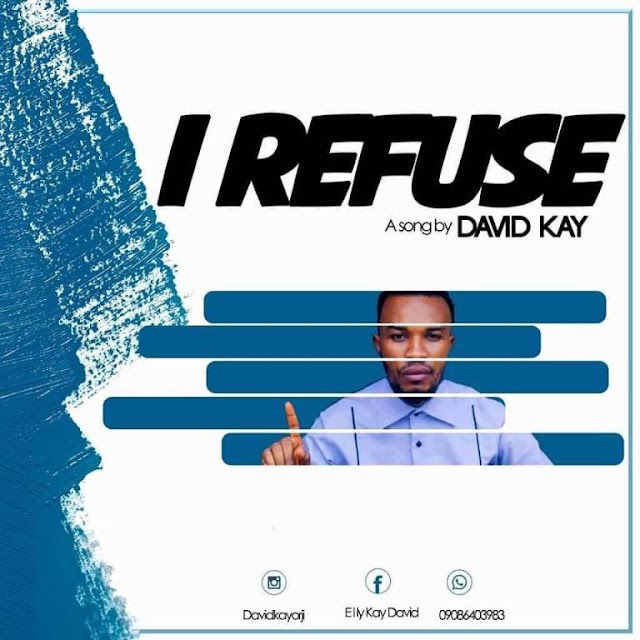 [BangHitz] (Gospel): David Kay - I Refuse