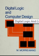 Digital Logic And Computer Design[ By M. Morris Mano] 2nd Edition