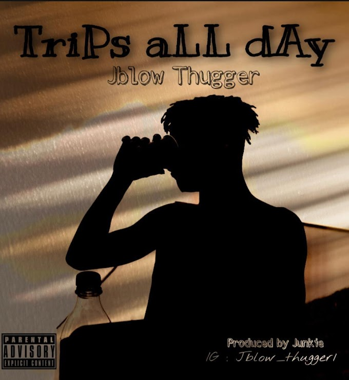 Jblow Thugger -Trips all day