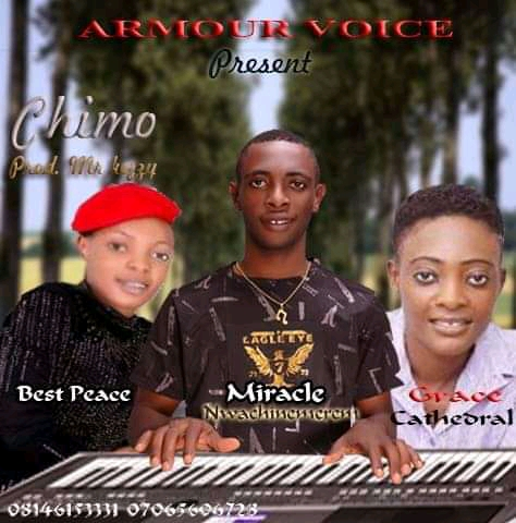 Download Gospel music: Chimo by Miracle Nwachinemerem ft. Grace cathedral and Best peace