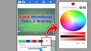 cara membuat teks 2 warna bahkan lebih di pixellab, teks warna warni