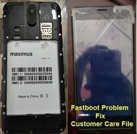 Maximus P7 Flash File GP (V10) 100% Fastboot Mode FRP & Dead Fix