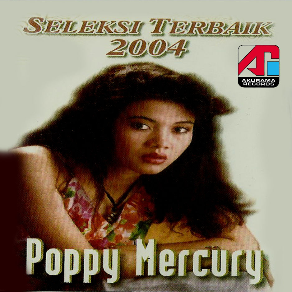 Poppy Mercury - Poppy Mercury (Seleksi Terbaik 2004) - Album (2004) [iTunes Plus AAC M4A]