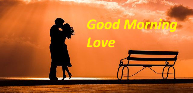 Good Morning Love - With Images