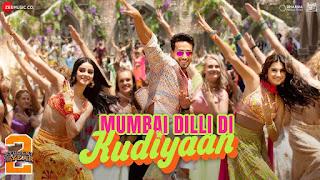 Mumbai Dellhi Diaa Kudiya Full Lyrics Song - Student of the Year 2 (2019)