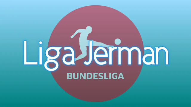 Klasemen Sementara Liga Jerman Musim 2020-2021